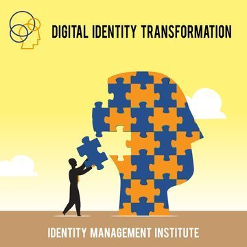 Digital Identity Transformation by Identity Management Institute
