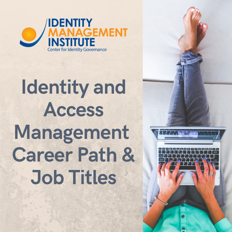 Identity and access management career path with job titles and job descriptions with duties and tasks.