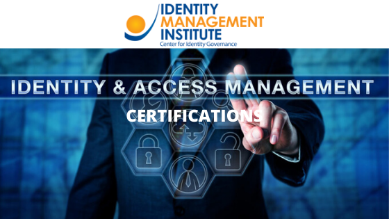 Identity and Access Management IAM certifications from Identity Management Institute