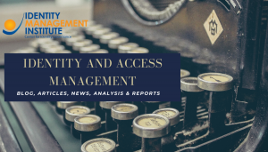 Identity Management Blog by Identity Management Institute