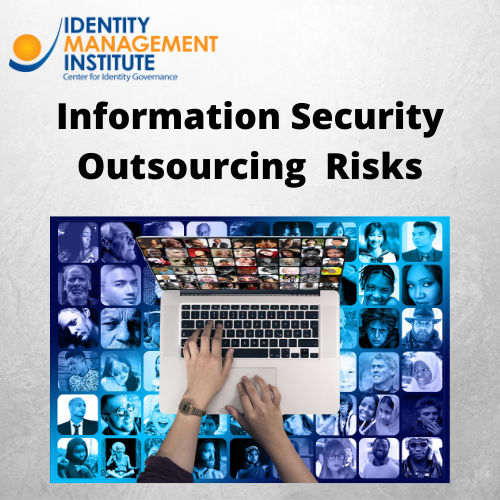 Information security outsourcing risks and managed security service provider MSSP challenges