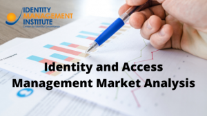 Identity and Access Management Market Analysis