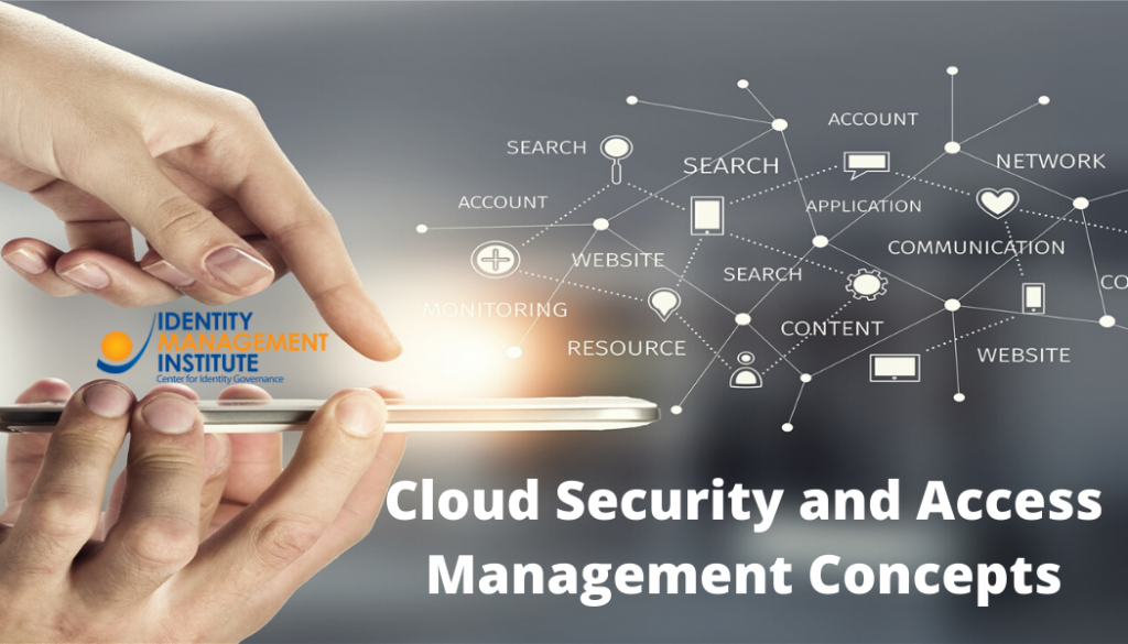 Cloud security and access management concepts presented by Identity Management Institute