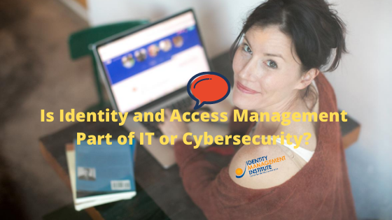 Is identity and access management part of IT or cybersecurity? As cybercrime became more frequent and more sophisticated, IAM gradually became a distinct discipline with a wider gap from IT.