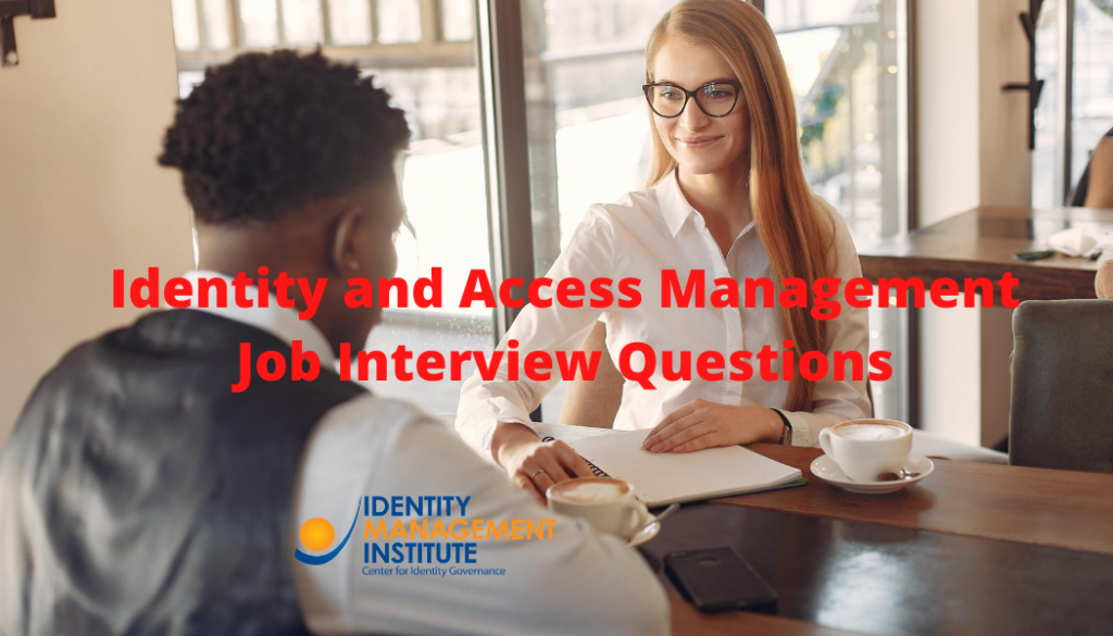 Identity and Access Management Job Interview Questions