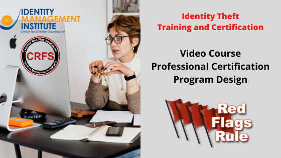Red Flags Rule Training, identity theft prevention course and certification, identity theft prevention program