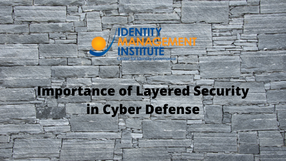 Importance of Layered Security in Cyber Defense