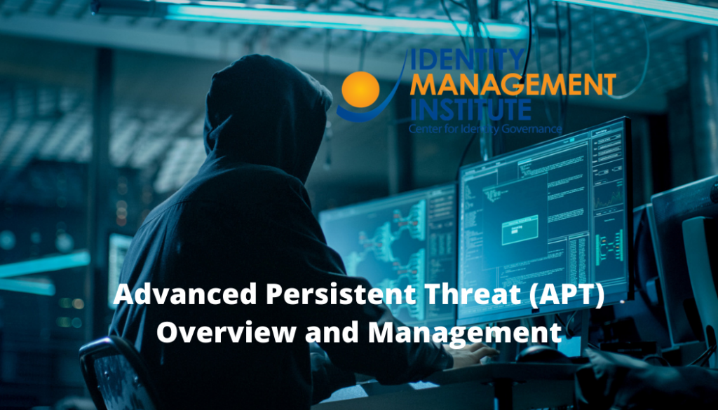 Advanced Persistent Threat (APT) Overview and Management