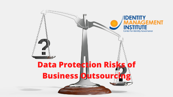 Data protection and business risks of outsourcing business functions and services
