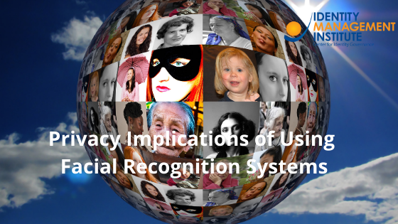 Privacy Implications of Using Facial Recognition Systems