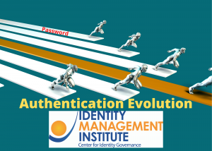 The evolution of authentication by Identity Management Institute