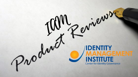IAM product reviews by Identity Management Institute